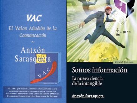 Imágenes de las portadas de libros publicados por Antxón Sarasqueta sobre el SISTEMA VAC y la nueva ciencia de la información intangible (1998-2012)